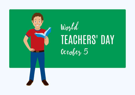 World Teachers' Day vector. Teacher in front of chalkboard vector. Man holding a book vector. Young man standing with hand on hip cartoon character. Teachers' Day Poster, October 5. Important day