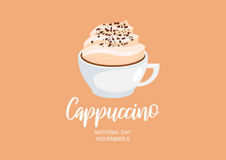 National Cappuccino Day vector. Cup of cappuccino with fluffy milk foam vector. Cappuccino Day Poster, November 8. Important day