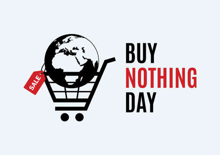 Buy Nothing Day vector. International day of protest against consumerism vector. Planet earth with discount label icon vector. Planet earth in a shopping cart symbol vector. Consumption vector icon Иллюстрация