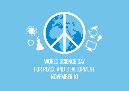 World Science Day for Peace and Development vector. Planet earth with peace symbol vector. Science simple icon set. Science Day for Peace and Development Poster, November 10. Important day