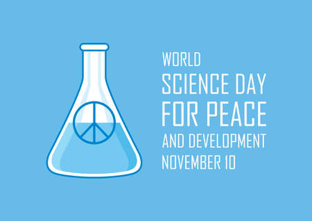 World Science Day for Peace and Development vector. Laboratory chemical beaker with peace symbol vector. Science Day for Peace and Development Poster, November 10. Important day Иллюстрация