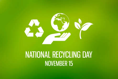 National Recycling Day illustration. White eco symbols on a green background. Recycling symbol, leaf, hand with planet earth icon set. Environment clip art. Recycling Day Poster, November 15