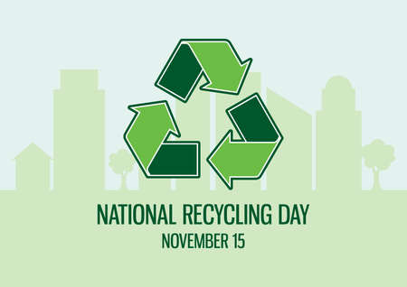 National Recycling Day vector. Green arrows recycling symbol on urban background. Eco city silhouette vector. Environment icon vector. Recycling Day Poster, November 15. Important day Ilustração