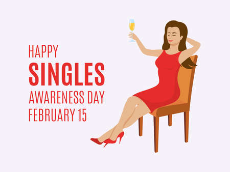 Happy Singles Awareness Day vector. Happy woman with a glass of champagne vector. Relaxing woman sitting on a chair vector. Champagne toast icon. Singles Awareness Day Poster, February 15