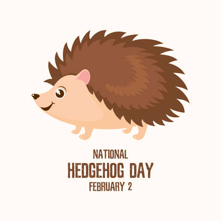 National Hedgehog Day vector. Cute hedgehog cartoon character. Hedgehog Day Poster, February 2. Important day