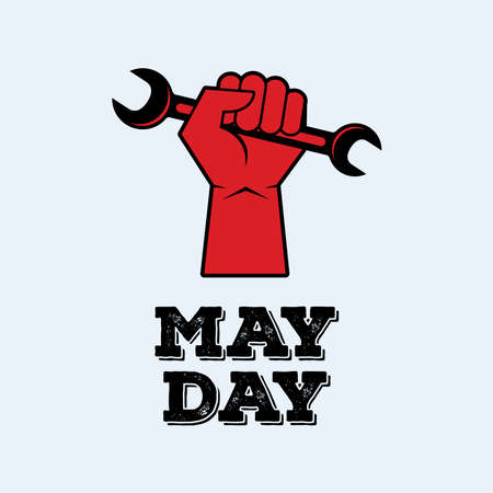 May Day Poster with raised fist holding a wrench vector. Clenched fist holding open end wrench vector. Hand holding work tool icon. Important day Vectores