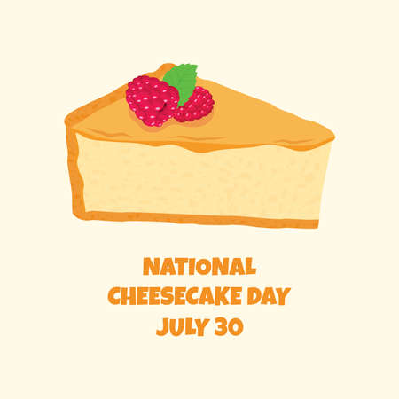 National Cheesecake Day vector. Slice of cake with raspberries icon vector. Cheesecake Day Poster, July 30. Important day Ilustração