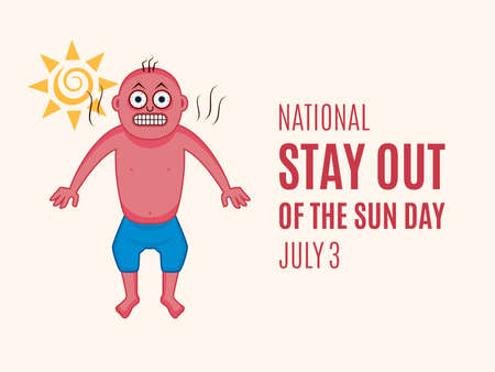 National Stay Out Of The Sun Day vector. Funny sun burned man cartoon character. Red sunburn man icon vector. Stay Out Of The Sun Day Poster, July 3. Important day Ilustración de vector
