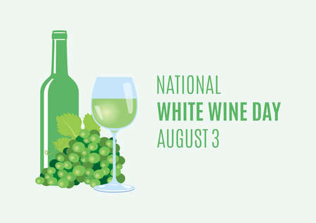 National White Wine Day vector. Glass of white wine and grapes vector. Green grape, glass and bottle of wine icon. White Wine Day Poster, August 3. Important day Ilustração