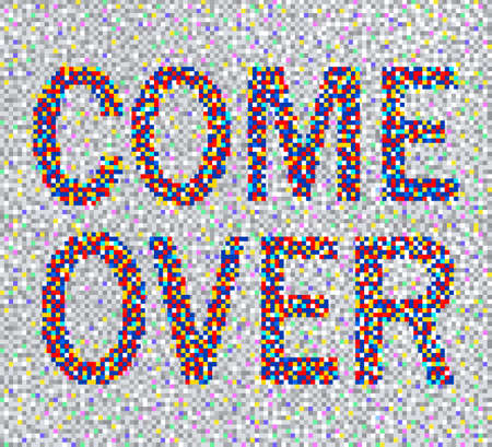 Come Over, on pixelated retro background, vector illustration