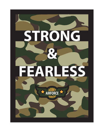 Vector camouflage strong, fearless, airforce, T-shirt and apparels print, cover