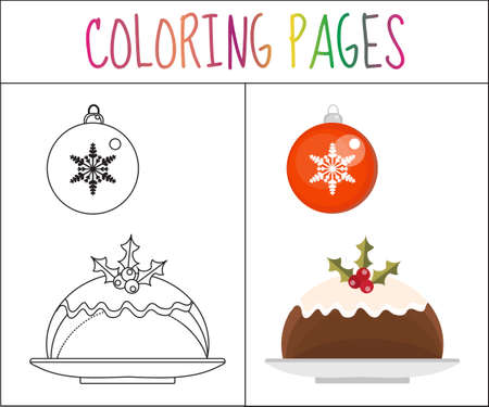 christmas pudding: Coloring book page. Christmas pudding and a ball. Sketch and color version. Coloring for kids. Vector illustration