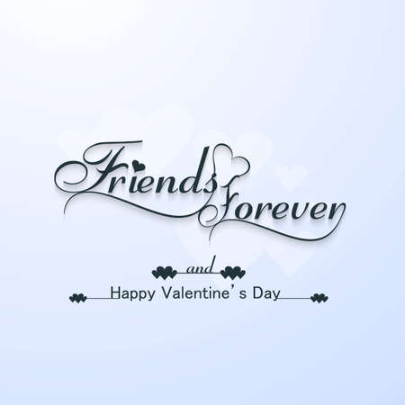 Friends forever for happy valentines day typography text design vector