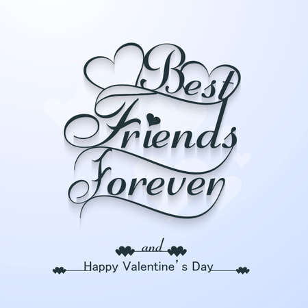 best friends forever: Beautiful best friends forever for happy valentines day stylish text design vector
