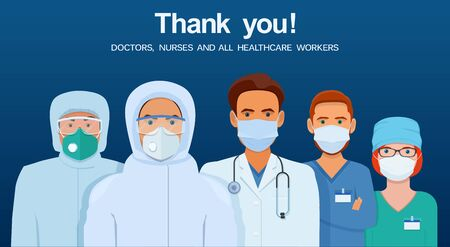 Thank you doctors and nurses. Group of doctors and nurses working in the hospitals in protective suits, goggles and medical masks. Vector illustration on blue background