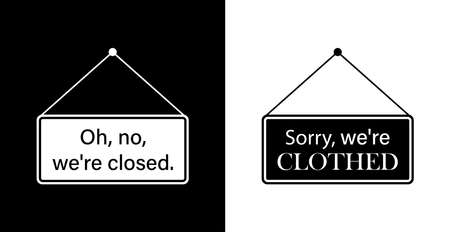 Label Sorry, were clothes, or oh no were closed. Vector icon.