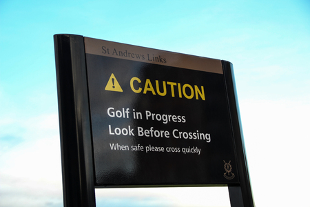 public safety: A public safety signboard at St Andrews golf course Scotland