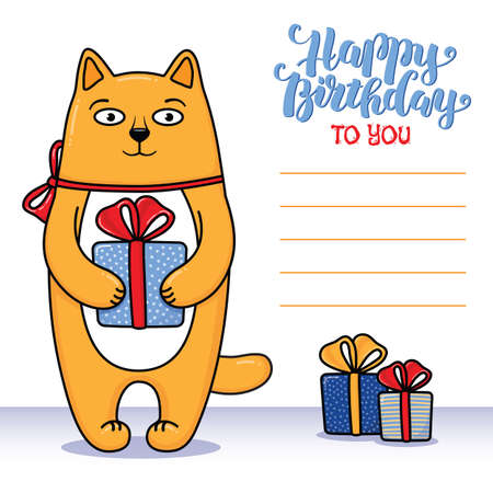 Happy birthday greeting card with cat holding a gift, lettering and lines for congratulations and signature, cartoon illustration. Happy birthday greeting card design with funny cat and gifts Illustration