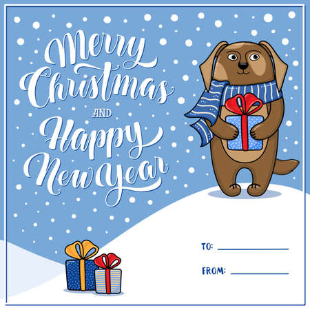 year of the dog: Merry Christmas and Happy New Year greeting card with dog, gifts, snow, lettering and place for signing To and From, cartoon illustration. Xmas and New Year greeting card design with a dog