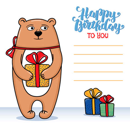 Happy birthday greeting card with bear holding a gift, lettering and lines for congratulations and signature, cartoon illustration. Happy birthday greeting card design with funny bear and gifts