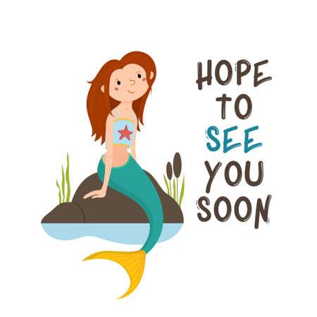 Little mermaid sitting on rocks, looking up with Hope to See You Soon lettering banner, postcard design, cartoon vector illustration. See You Soon lettering greeting card with cute little mermaid Illustration