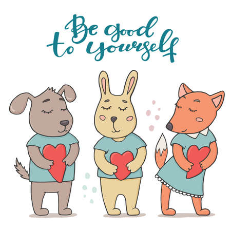 Be good to yourself greeting card with cute animals - bunny, fox and dog in t-shirts holding hearts. Doodle vector illustration isolated on white background. Be good to yourself greeting card.