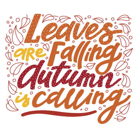 Leaves are Falling, Autumn is Calling lettering