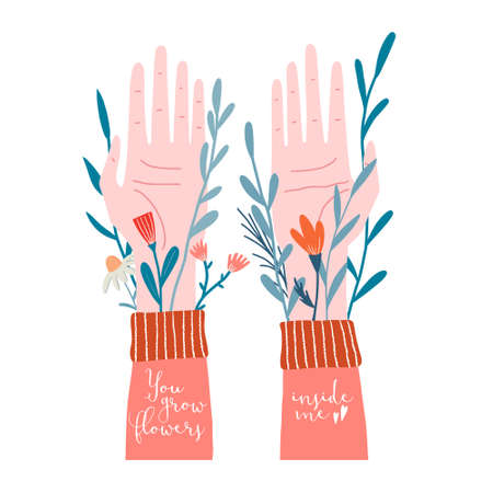 Two human, male or female hands palms up with twigs and flowers growing from under sleeves and you grow flowers inside me text, valentine card, greeting, postcard, banner design, love confession Illustration
