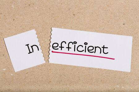 inefficient: Sign with word inefficient turned into efficient