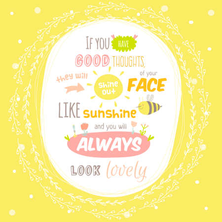 cute: Greeting card with cute and character vector illustration and typographic. Inspirational and motivational quotes poster. Good for happy birthday greetings and other holidays.