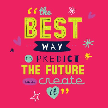 영감과 동기 부여 따옴표 벡터 포스터 디자인. 세련되고 현대적인 타이포그래피. 배너 및 전단지, 스티커 나 카드 디자인에 대 한 좋은. 당신의 미래를  일러스트