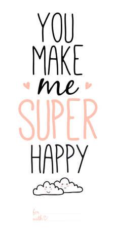 make love: Inusuales citas rom�nticas y amor inspirados y de motivaci�n carteles. Dise�o elegante cartel tipogr�fico en estilo lindo. Ilustraci�n vectorial se puede utilizar como tarjeta postal. Usted me hace super feliz