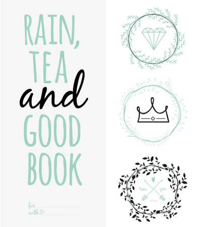 love in rain: Inspirational and motivational romantic and love quotes poster. Stylish typographic poster design in cute style. Vector illustration can be used like post card. Rain, tea, and good book Illustration