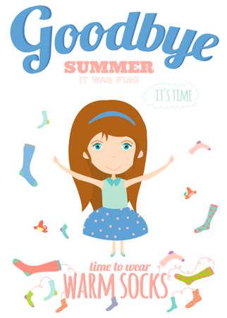 addio: Vector sfondo illustrazione con la ragazza divertente e felice sorridente in uno stile carino e cartone animato. Tempo per nascondere calzini caldi. Addio estate. Ciao autunno. Vettoriali