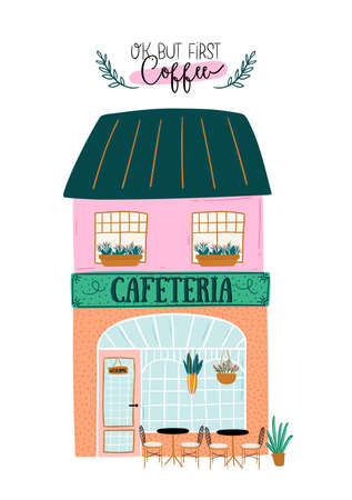 Collection of cute house, shop, store, cafe and restaurant isolated on white background. Motivational quote lettering. Flat vector illustration in trendy scandinavian style. Hand drawn. European city