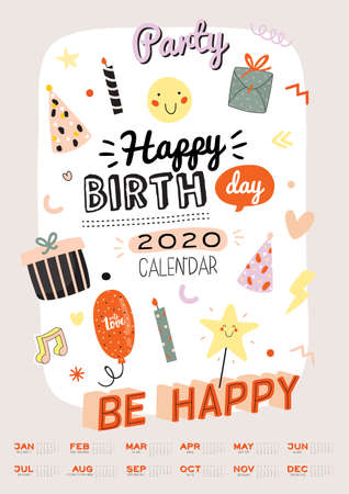 Happy Birthday wall calendar. 2020 Yearly Planner have all Months. Good Organizer and Schedule. Trendy party illustrations, lettering with holiday inspiration quotes. Vector background Banque d'images - 127976929