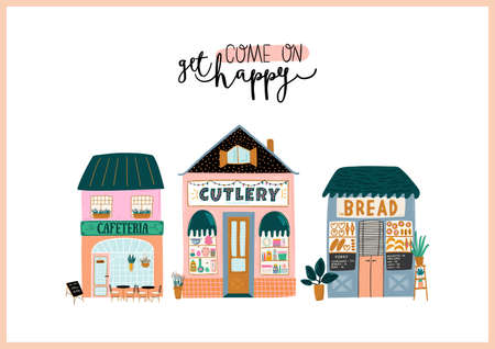 Cute houses isolated on white background. Motivational quote lettering. Flat vector illustration in trendy scandinavian style. Good for shop, store, cafe and restaurant Ilustração
