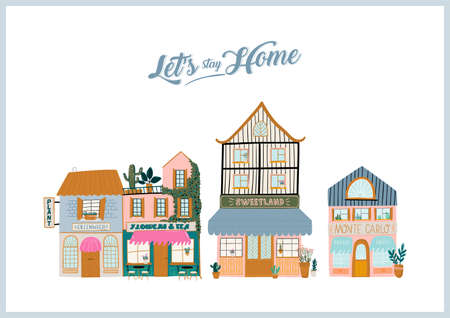 Cute houses isolated on white background. Motivational quote lettering. Flat vector illustration in trendy scandinavian style. Good for shop, store, cafe and restaurant  イラスト・ベクター素材