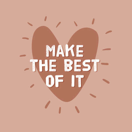 Motivational typography poster with cool quote. Isolated on white background. Trendy and cute lettering. Perfect for t shirt design, posters, stickers, banners, cards. Scandinavian style. Иллюстрация