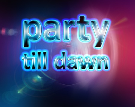 performace: Party till dawn background template
