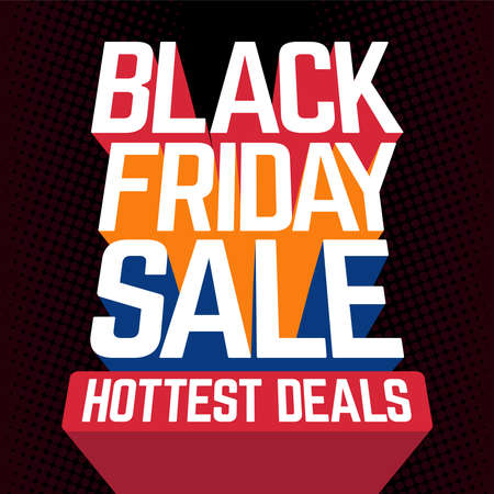 Black Friday Sale Hottest Deals vector banner sign with perspective sans-serif font and long colorful trail shadows on black background.