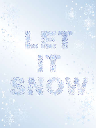 to let: LET IT SNOW