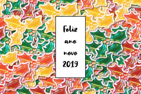 Feliz ano novo 2019 card (Happy New Year in portuguese) with colored holly leaves as a background