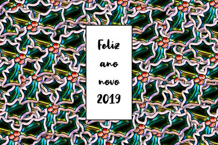 Feliz ano novo 2019 card (Happy New Year in portuguese) with holly leaves as a background Banco de Imagens