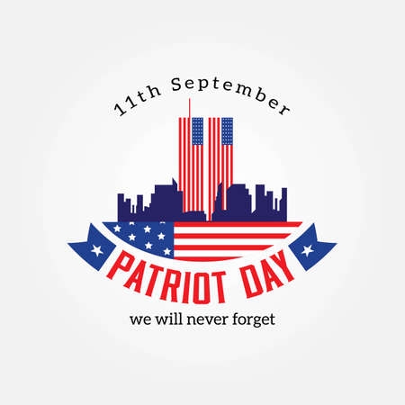 Patriot Day, American Flag. Patriot Day September 11, 2001. Design template, we will never forget, Vector illustration for Patriot Day Иллюстрация