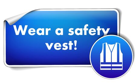 Wear safety vest sign with sign isolated on white background