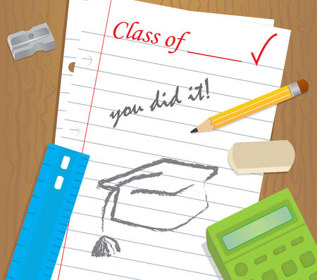 You Did It - Table top with school supplies and a binder paper with text that says, class of, you did it, and a drawing of a graduation cap  Eps10  Ilustracja