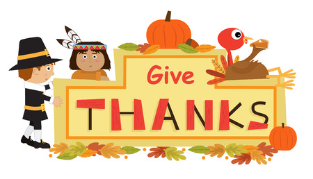 give: Give Thanks Sign - Cute cartoon Give Thanks banner with Pilgrim, Indian and turkey eating a pie