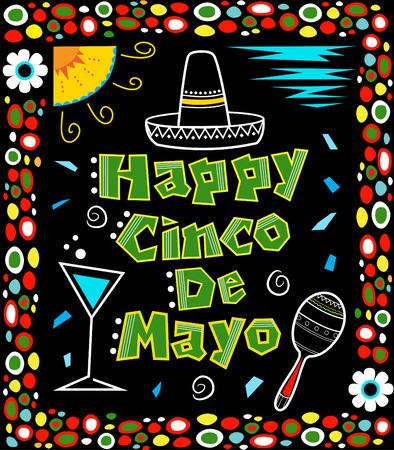 mexican art: Cinco de Mayo Poster - messicano stile art Cinco de Mayo manifesto realizzato con colori vivaci include testo decorativi ed elementi messicani su sfondo nero circondato da una cornice colorata.