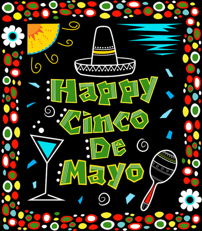 bold: Cinco de Mayo poster - Mexican art style Cinco de Mayo poster made with bold colors includes decorative text and Mexican elements on a black background surrounded by a colorful frame.